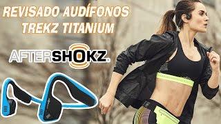 ¿Unos Audífonos Que No Van Dentro De Tu Oreja? Trekz Titanium by Aftershokz