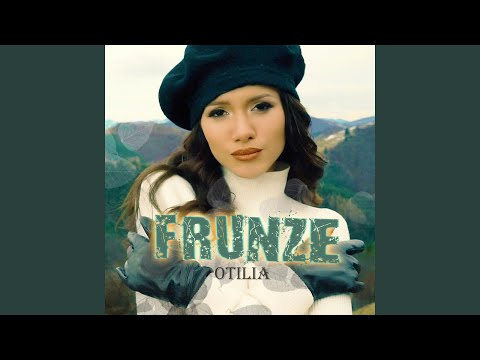 Otilia Frunze official video