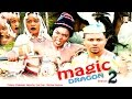 Magic Dragon Season 2  -   2016 Latest Nigerian Nollywood Movie