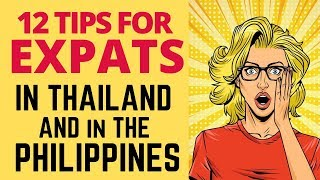 12 Tips for Expats in Thailand and the Philippines ❤️