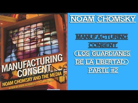 Noam Chomsky - Manufacturing Consent  (Los Guardianes de la Libertad) Parte #2 ESPAÑOL COMPLETO