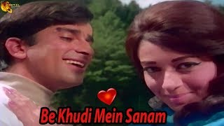 Be Khudi Mein Sanam | Romantic Song | HD Video