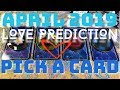 APRIL 2019 PICK A CARD LOVE PREDICTION TAROT READING | THE CLARITY CURE