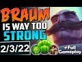 BRAUM IS WAY TOO STRONG | BEST SUPPORT? | New Runes Braum SUPPORT | SEASON 8 RANKED Full Gameplay