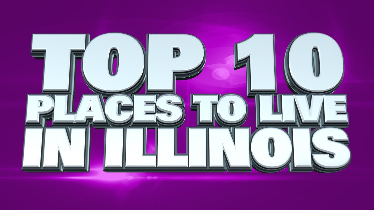 10 best places to live in illinois 2014 youtube for Top 10 best cities to live in