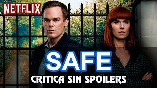 SAFE - Netflix | Crítica / Opinión /Analisis / Review | Sin spoilers!