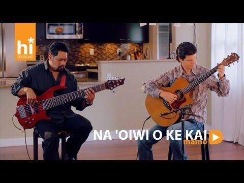 Mamo - Na 'Oiwi O Ke Kai (HiSessions.com Acoustic Live!)