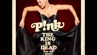 P!nk - The King is Dead But the Queen is Alive (Official Audio)