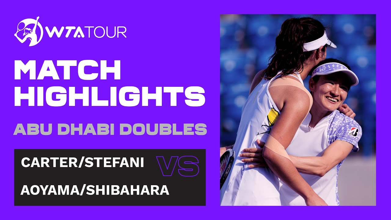 Shuko Aoyama and Ena Shibahara vs. Hayley Carter and Luisa Stefani I 2021 Abu Dhabi Doubles Final