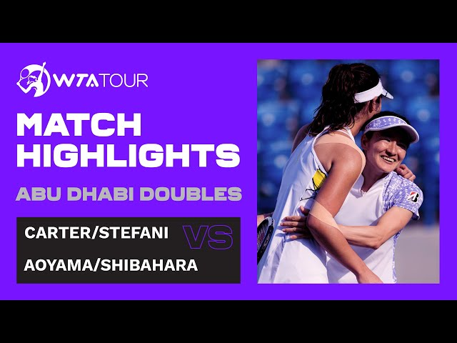 Shuko Aoyama and Ena Shibahara vs. Hayley Carter and Luisa Stefani I 2021 Abu Dhabi Doubles Final