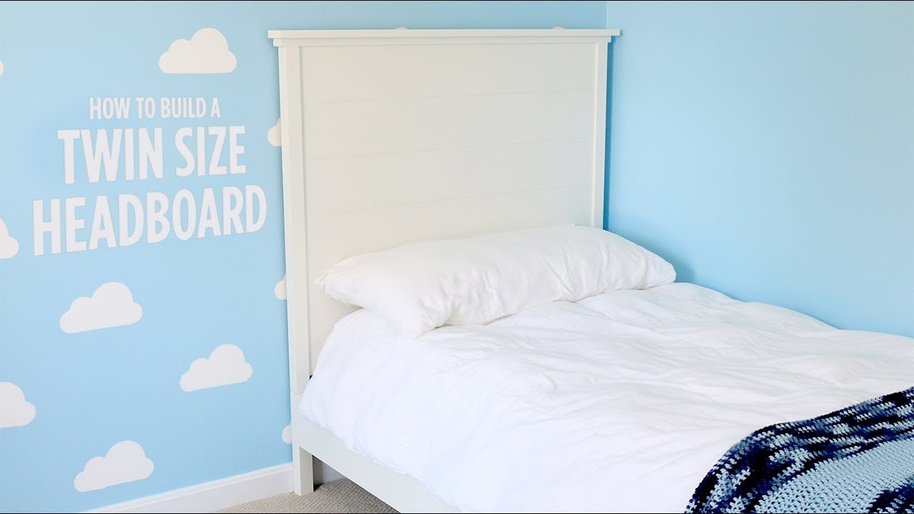 Build a Twin Size Headboard - YouTube