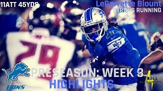 LeGarrette Blount Preseason Week 3 Highlights | 08.24.2018