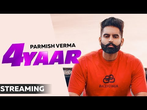 4-yaar-(streaming-video)-|-parmish-verma-|-dilpreet-dhillon-|-desi-crew-|-latest-songs-2019