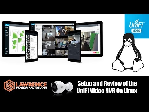 Setup and Review of the UniFi Video NVR On Linux & The UniFi Phone APP