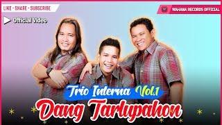 Interna Trio - Dang Tarlupahon