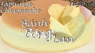 Cách Làm Bánh Bông Lan Phô Mai Nhật Bản Đẹp Mềm Và Rất Là Ngon - Jiggly Fluffy Japanese Cheesecake