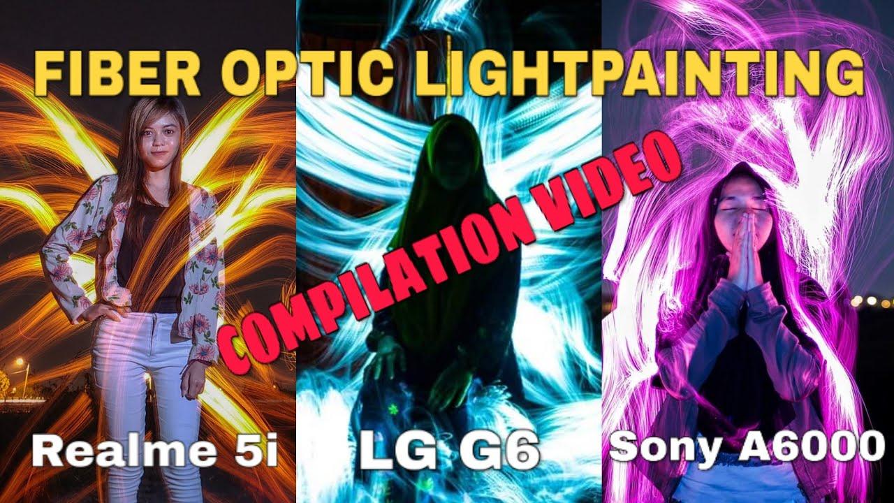 🌈📷📱 REALME 5I, LG G6 & SONY ALPHA A6000 - FIBER OPTIC LIGHT PAINTING COMPILATION