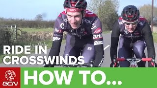 How To Ride In Crosswinds | GCN's Road Cycling Tips