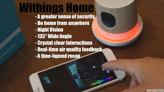 Withings: Home Security Camera Review