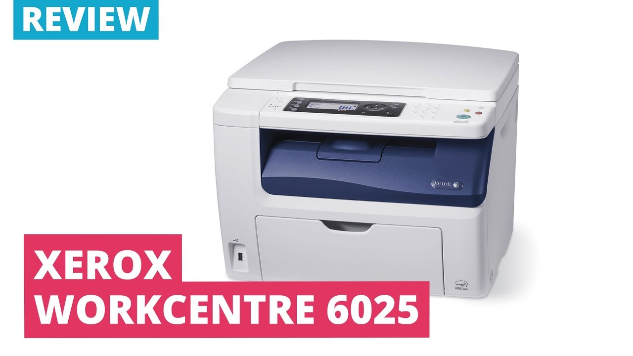 Printerland Review: Xerox WorkCentre 6025 A4 Colour Multifunction Laser  Printer