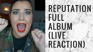 TAYLOR SWIFT REPUTATION FULL ALBUM LIVE REACTION | storiesinthedust