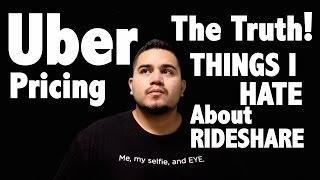 Uber Pricing - Things I Hate - The Truth