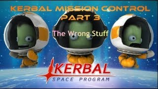 Kerbal Mission Control Part 3: The Wrong Stuff Minmus Space Station