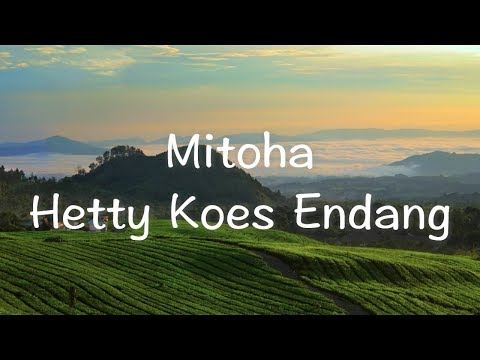 POP SUNDA LAWAS | HETTY KOES ENDANG - MITOHA LIRIK