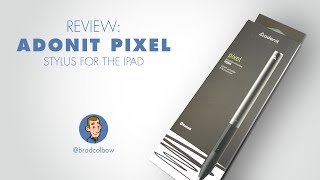 Review of the Adonit Pixel: An Illustrator