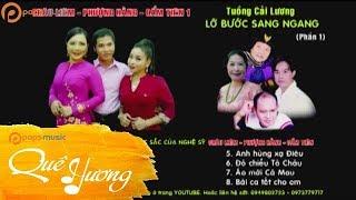 Lỡ Bước Sang Ngang (Phần 1)   Châu Liêm ft Phượng Hằng, Cẩm Tiên
