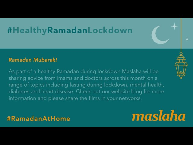 Healthy Ramadan Lockdown resources