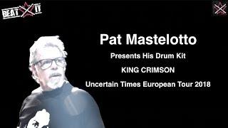 Pat Mastelotto's King Crimson 2018 World Tour Drum Kit