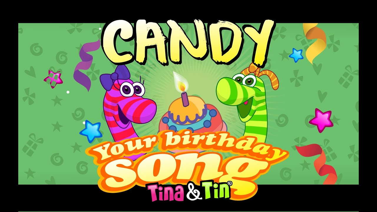 Tina Tin Happy Birthday CANDY YouTube