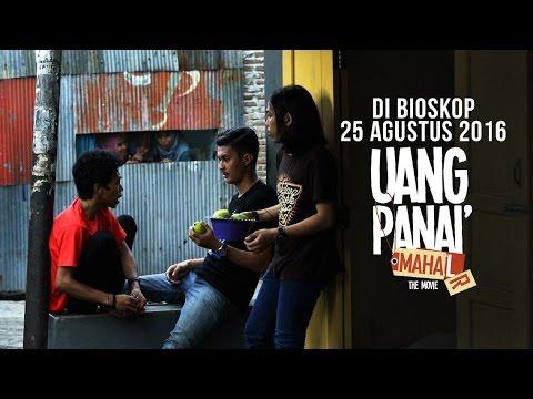 OFFICIAL TRAILER FILM UANG PANAI = MAHA(R)L (25 AGUSTUS)