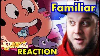 Steven Universe   Season 5 Episode 26 familiar  REACTION