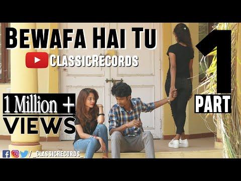 Bewafa Hai Tu| Heart Touching Love Story 2018| Latest Hindi New Song| By Classic Records |