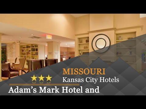 Adam's Mark Hotel And Conference Center - Kansas City Hotels, Missouri