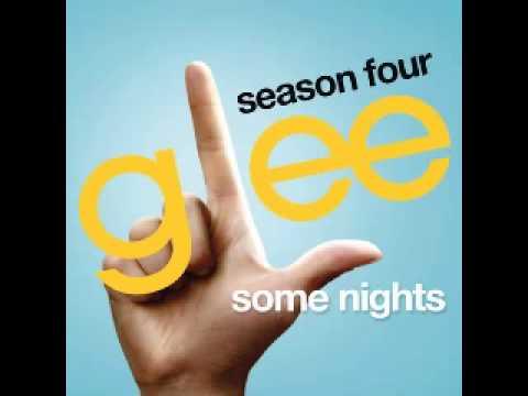 Glee - Some Nights [Full HQ] +mp3 Download and Lyrics