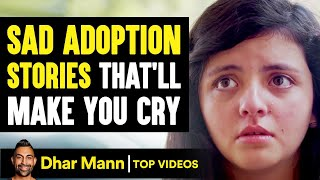 Sad ADOPTION STORIES That'll Make You CRY | Dhar Mann