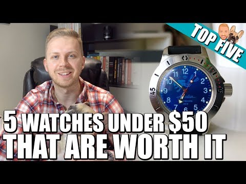 Top 5 Watches Under $50 That Are Worth It