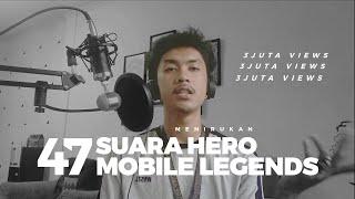 Download lagu Pengisi suara Mobile legends 1 MAN 47 CHARACTER MP3