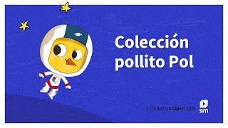 Colección Pollito Pol