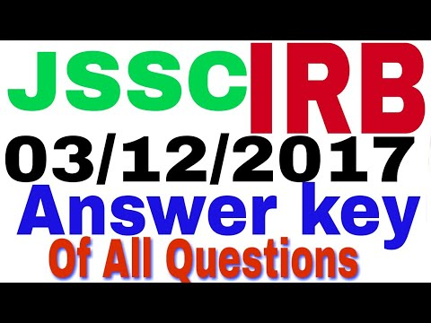 Answer  key of jssc IRB  (Indian reserve battalion ) 2017. Exam date 3 Dec 2017