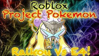 Roblox Project Pokemon - Beating E4 with Raikou!