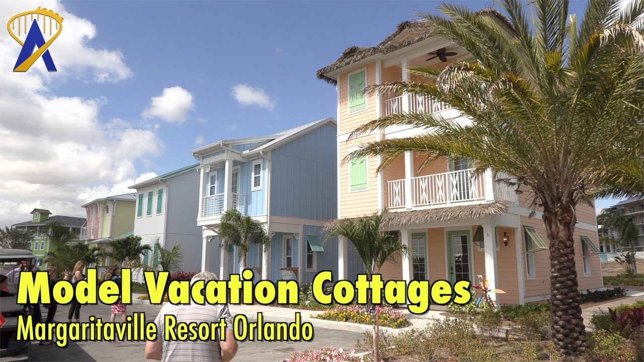 Tour Of Four Model Vacation Cottages At Margaritaville