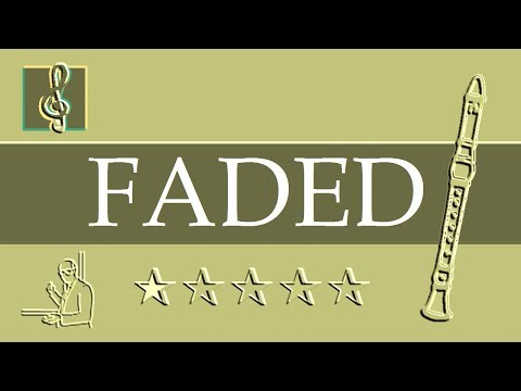 Recorder Notes Tutorial - Faded - Alan Walker - Restrung (Sheet Music)