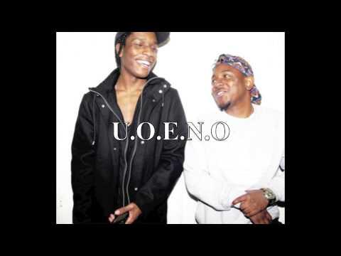 U.O.E.N.O - Kendrick Lamar ft. Asap Rocky