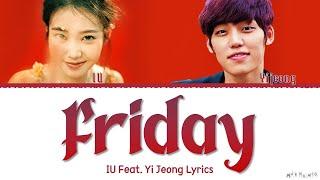 Download IU Friday Feat. Jang Yi-jeong Lyrics