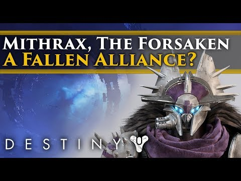 Destiny 2 Forsaken Lore - Mithrax, The Forsaken! A new Fallen Alliance? thumbnail