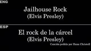 Jailhouse Rock (Elvis Presley) — Lyrics/Letra en Español e Inglés